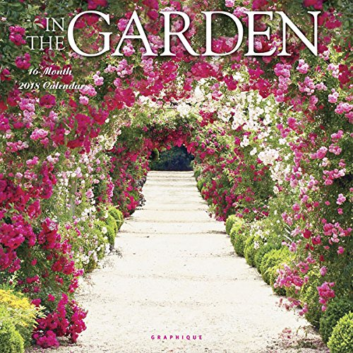 Graphique 2018 In The Garden Wall Calendar (Garden Calendar)