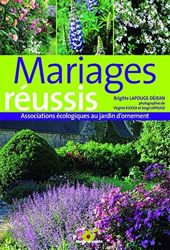 Amazon.fr - Mariages réussis : Associations écologiques au ...