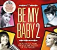Be My Baby 2
