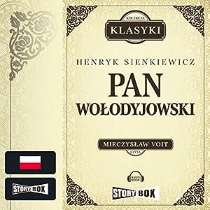 Pan Wolodyjowski (Trylogia Sienkiewicza 3) Audiobook