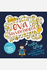 Eva the Adventurer. Eva l'avventuriera: Bilingual Book: English + Italiano (Italian) (Italian Edition) Paperback