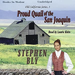 Proud Quail of the San Joaquin Hörbuch