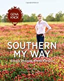 Southern My Way, Gena Knox, 0615374409