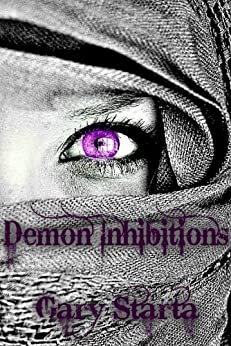 Demon Inhibitions: Caitlin Diggs Series #3 by [Starta, Gary]