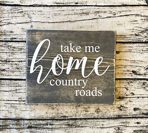 Burkewrusk Take Me Home Country Roads Rustic Wood Sign Farmhouse Decor Forever Country Country Music]()