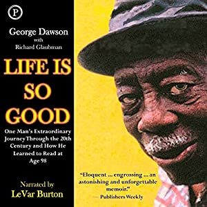 Life Is So Good Audiobook
