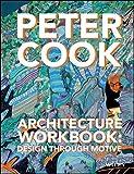 Architecture Workbook: Design through Motive