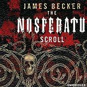 The Nosferatu Scroll | James Becker