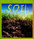 Soil, Chris Oxlade, 1403400881