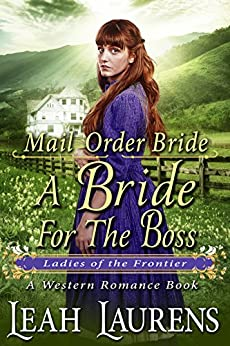 Mail Order Bride : A Bride For The Boss
