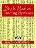 img - for Stock Market Trading Systems by Gerald Appel (1990-06-30) book / textbook / text book