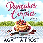 Pancakes and Corpses: Peridale Cafe Mystery, Book 1 | Agatha Frost