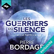 Le Pacte (Les Guerriers du silence - Préambule) | Pierre Bordage