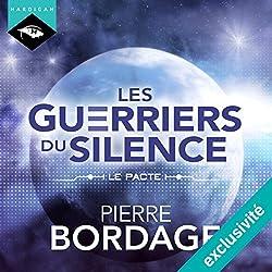 Le Pacte (Les Guerriers du silence - Préambule)