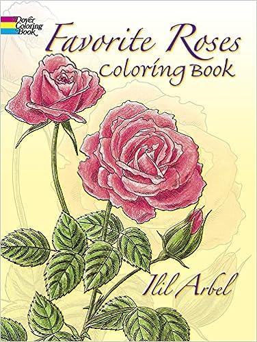 Download E Books Favorite Roses Coloring Book Dover Nature PDF
