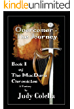 Overcomer - The Journey: Book I Of The MacDara Chronicles New Title 1