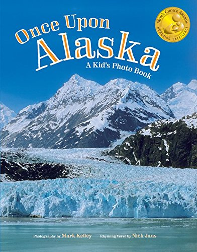 Beautifully updated in 2019 with eight new pages. Now in its seventh printing!Celebrate Alaska, A land so grand and wide and far...Mark Kelley and Nick Jans are at it again, and this time for the kid in all of us! With beautiful photography and rhymi...