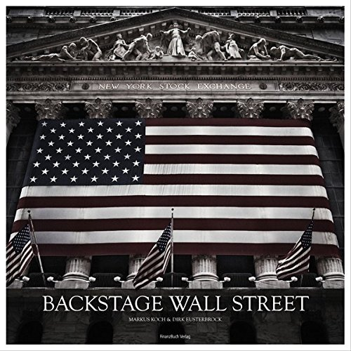 Backstage Wall Street: Bilder, Stories und Film