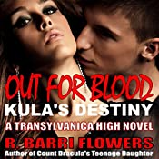 Out for Blood: Transylvanica High Series, Book 2 | R. Barri Flowers