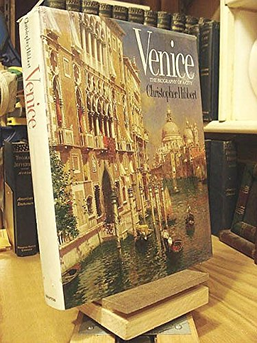 Venice: The Biography of a City