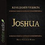 Holy Bible in Audio - King James Version: Joshua |  King James Version