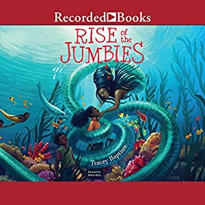 Rise of the Jumbies Audiobook