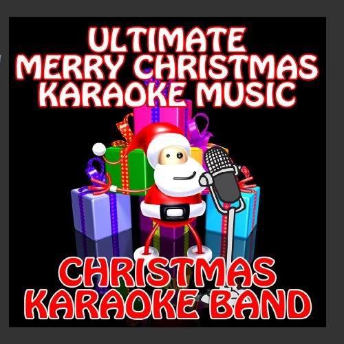Ultimate Merry Christmas Karaoke Music