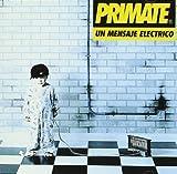 Un Mensaje Electrico by Primate