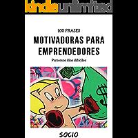 100 Frases Motivadoras: FRASES MOTIVADORAS