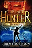 The Last Hunter - Onslaught, Jeremy Robinson, 0988672502