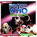 Doctor Who and the Space War Audiobook by Malcolm Hulke Narrated by Geoffrey Beevers