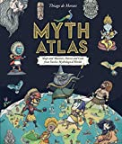 img - for Myth Atlas: Maps and Monsters, Heroes and Gods from Twelve Mythological Worlds book / textbook / text book