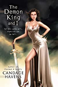 The Demon King and I (A Caruthers Sisters Novel)