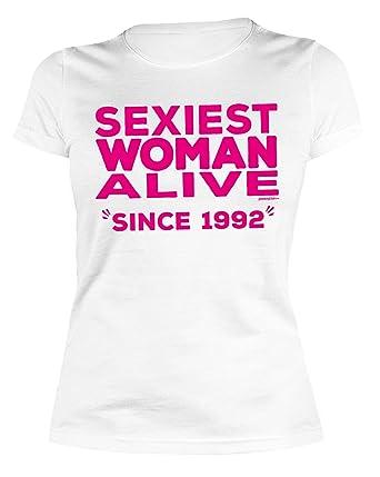 Sexy Damen T Shirt Zum 25 Geburtstag Sexiest Woman Alive Since 1992