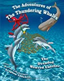 Adventures of the Thundering Whales, Stephen Vadakin, 1439263876