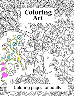 Amazon Coloring Pages For Adults Art Book 100 Of Beautiful Pictures To Color Ranging From Animals