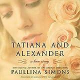 Tatiana and Alexander: A Novel  (Bronze Horseman Trilogy, Book 2)