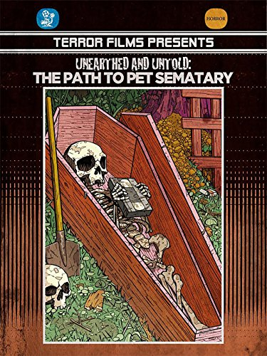 Unearthed & Inexpressible: The Path to Pet Sematary