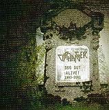Dug Out Alive! 1993-2001