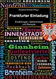 img - for Frankfurter Einladung: Erz hlungen, Geheimnisse und Rezepte (German Edition) book / textbook / text book