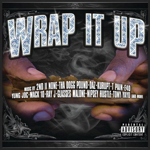 Wrap It Up [Explicit]