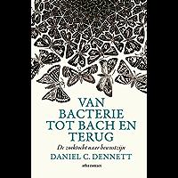 Van bacterie naar Bach en terug: de evolutie van de geest
