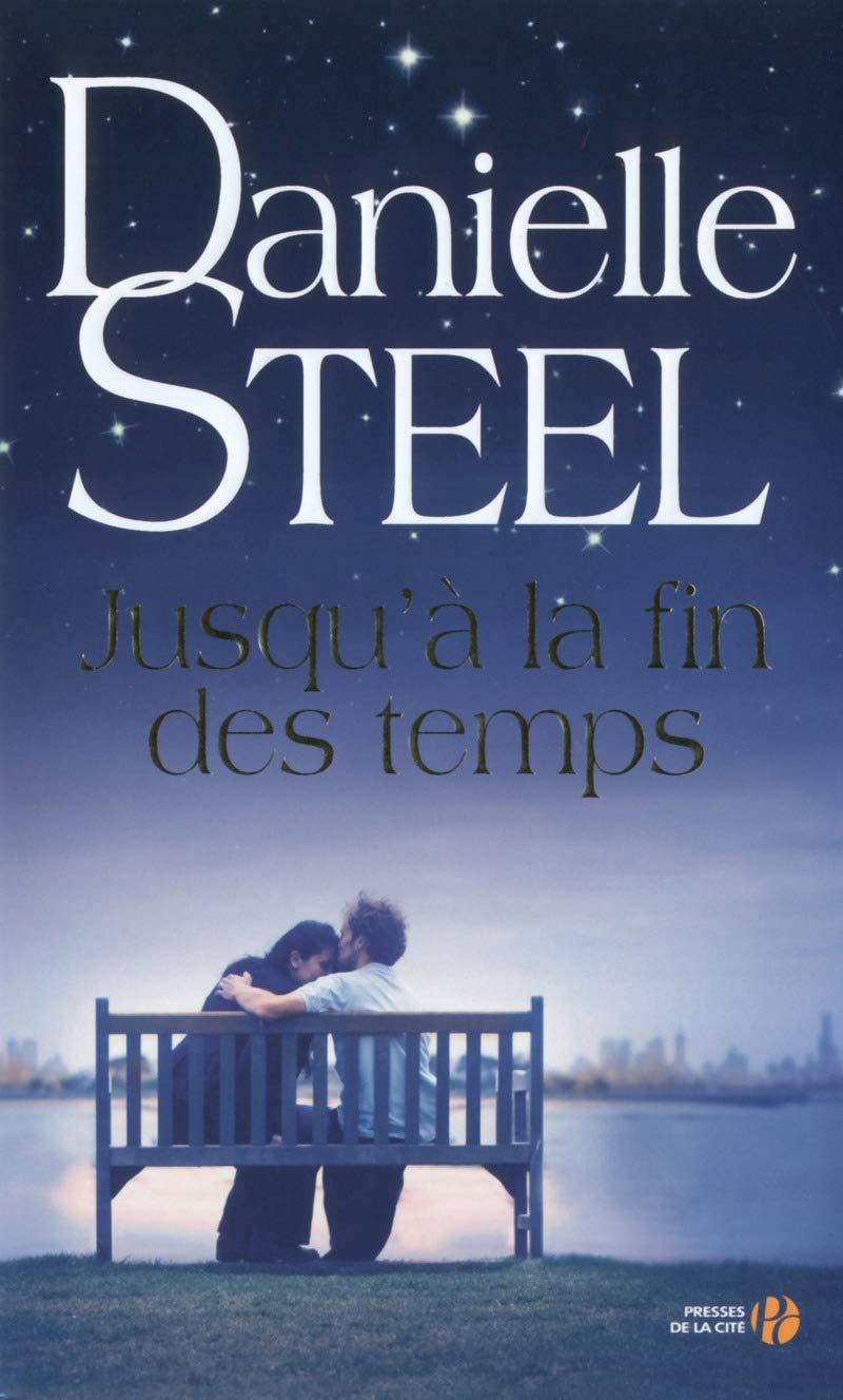 Jusqu A La Fin Des Temps Danielle Steel 9782258108035