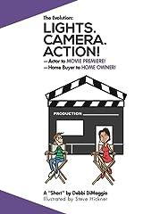 Lights. Camera. Action! Paperback