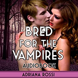 Bred for the Vampires Audiobook