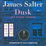 Dusk: And Other Stories | James Salter