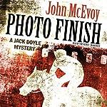 Photo Finish: A Jack Doyle Mystery, Book 4 | John McEvoy