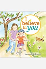 I Believe in You (Marianne Richmond) Hardcover