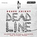 Deadline Hörbuch von Renée Knight Gesprochen von: Claudia Michelsen, Michael Mendl, Gabriele Blum