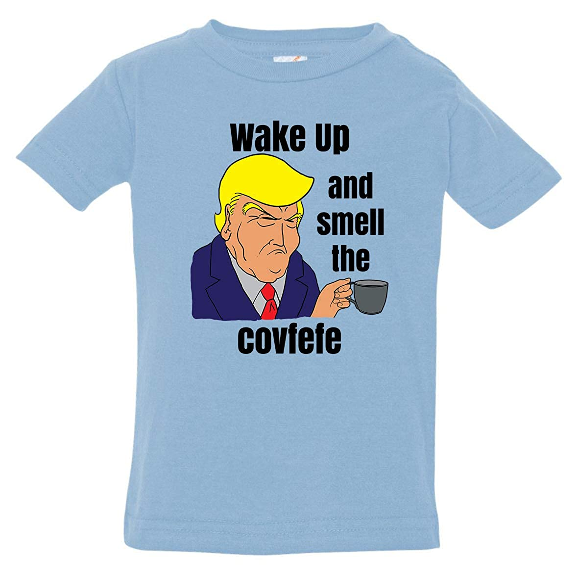 Tenacitee Babys Wake up and Smell The Covfefe Shirt